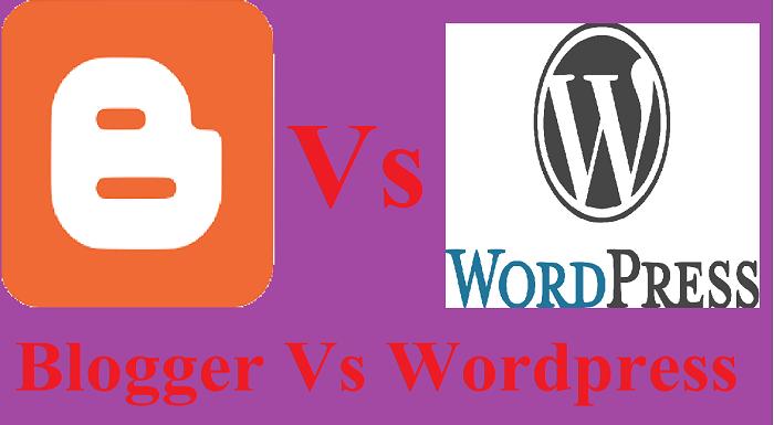 Blogger Vs WordPress who is Best Hindi Me