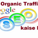 organic traffic kaise laye