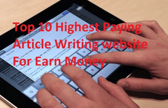 Top 10 Highest Paying Article Writing Websites in Hindi 2018